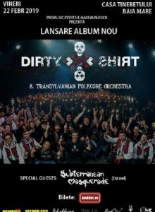 Dirty Shirt – lansare de album (Baia Mare)