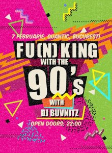 Fu(n)king With The 90s at Quantic