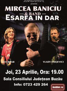 Mircea Baniciu & Band – Esarfa in dar