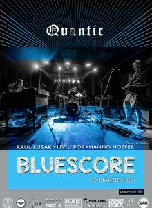 BluesCore la Quantic (anulat)