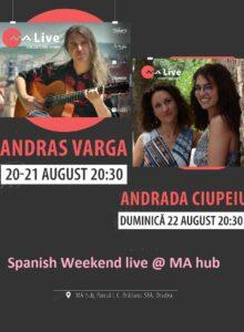 Concerte Spanish Weekend live @ MA hub