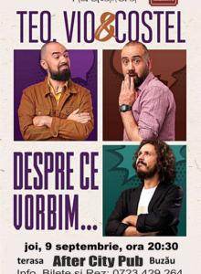 Stand-up Comedy cu Teo, Vio si Costel @Buzau
