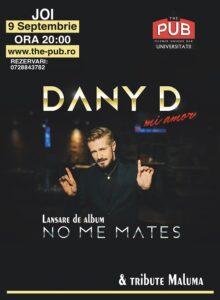 DANY D – concert de lansare & tribute MALUMA