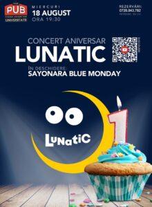 Concert aniversar LUNATIC la The PUB Universitatii