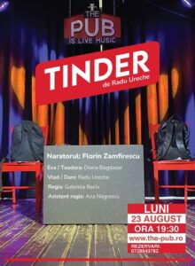 TINDER – Teatru @ The PUB Universitatii