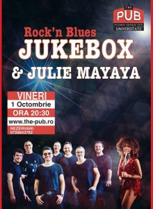 JUKEBOX & Julie Mayaya – Rock'n Blues @ The PUB Universitatii